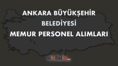 Ankara Büyükşehir Belediyesi Memur Personel Alımları