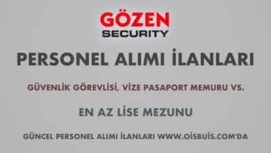Gözen Güvenlik Hizmetleri 2020 Şubat Ayı Personel Alımı