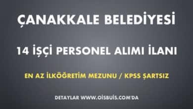 Photo of Çanakkale Belediyesi 14 İşçi Personel Alımı İlanı (Son Başvuru Tarihi: 02.03.2020)