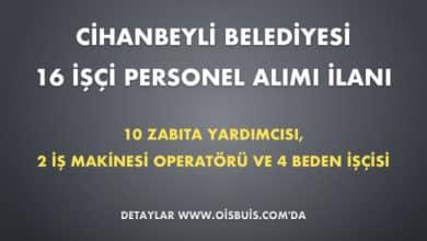 Cihanbeyli Belediyesi 16 İşçi Personel Alımı