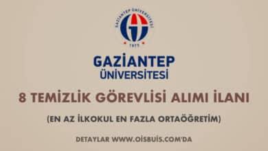 Gaziantep Üniversitesi 8 Temizlik Görevlisi Alımı İlanı (En Az İlkokul En Fazla Ortaöğretim)