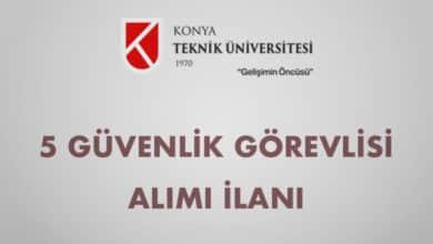 Konya Teknik Üniversitesi 5 Güvenlik Görevlisi Alımı İlanı