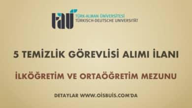 Türk-Alman Üniversitesi 5 Temizlik Görevlisi Alımı