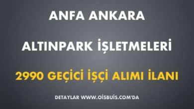 ANFA Ankara Altınpark İşletmeleri 2990 Geçici İşçi Alımı