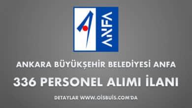 Ankara Büyükşehir Belediyesi ANFA 336 Personel Alımı
