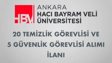 Ankara Hacı Bayram Veli Üniversitesi 20 Temizlik Görevlisi ve 5 Güvenlik Görevlisi Alımı İlanı