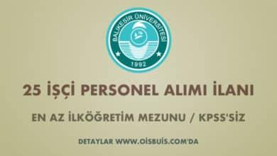 Balıkesir Üniversitesi 25 İşçi Alımı