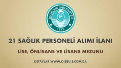 Balıkesir Üniversitesi Sözleşmeli 21 Sağlık Personeli Alımı