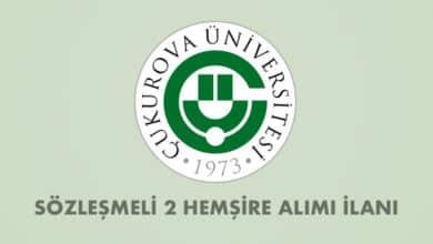 Çukurova Üniversitesi Sözleşmeli 2 Hemşire Alımı