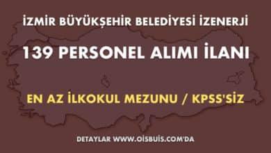İzmir Büyükşehir Belediyesi İZENERJİ 139 Personel Alımı İlanı (Başvuru: 19 - 21.03.2020 Tarihleri Arası)
