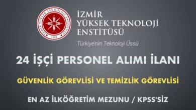 İzmir Yüksek Teknoloji Enstitüsü 24 İşçi Alımı