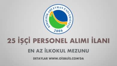 Kırşehir Ahi Evran Üniversitesi 25 İşçi Alımı
