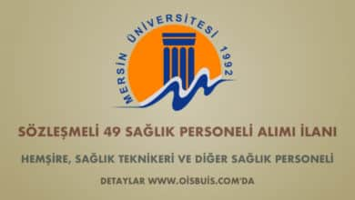Mersin Üniversitesi Sözleşmeli 49 Sağlık Personeli Alımı İlanı