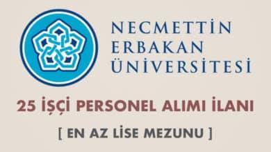 Necmettin Erbakan Üniversitesi 25 İşçi Alımı İlanı (En Az Lise Mezunu)