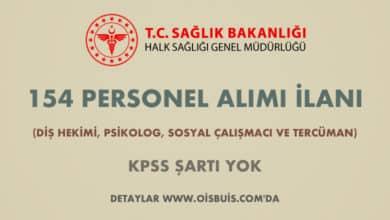 Sağlık Bakanlığı 154 Personel Alımı İlanı (Diş Hekimi, Psikolog, Sosyal Çalışmacı ve Tercüman)