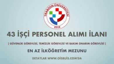 Trabzon Üniversitesi 43 İşçi Alımı