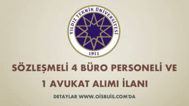 Yıldız Teknik Üniversitesi Sözleşmeli 4 Büro Personeli ve 1 Avukat Alımı