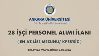 Ankara Üniversitesi 28 İşçi Alımı