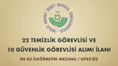 Bolu Abant İzzet Baysal Üniversitesi 22 Temizlik ve 10 Güvenlik Görevlisi Alımı