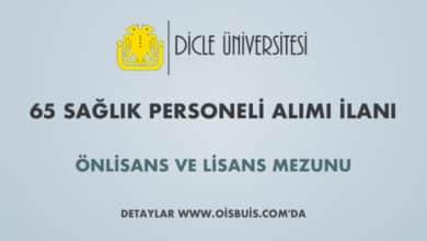 Dicle Üniversitesi Sözleşmeli 65 Sağlık Personeli Alımı