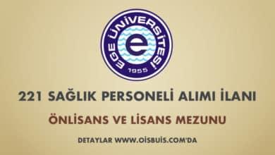 Ege Üniversitesi Sözleşmeli 221 Sağlık Personeli Alımı