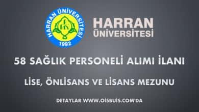 Harran Üniversitesi Sözleşmeli 58 Sağlık Personeli Alımı