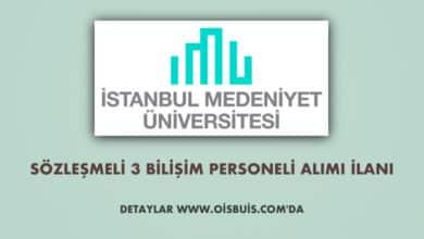 İstanbul Medeniyet Üniversitesi Sözleşmeli 3 Bilişim Personeli Alımı