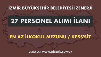 İzmir Büyükşehir Belediyesi İZENERJİ 27 Personel Alımı