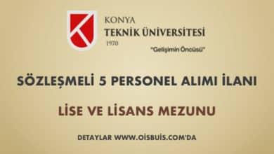 Konya Teknik Üniversitesi Sözleşmeli 5 Personel Alımı