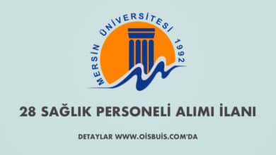 Mersin Üniversitesi Sözleşmeli 28 Sağlık Personeli Alımı