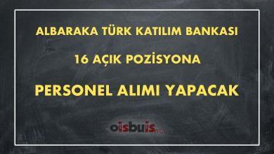 Albaraka Türk Katılım Bankası 16 Açık Pozisyona Personel Alımı