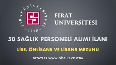 Fırat Üniversitesi Sözleşmeli 50 Sağlık Personeli Alımı