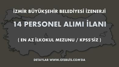 Photo of İzmir Büyükşehir Belediyesi İZENERJİ 14 Personel Alımı İlanı (En Az İlkokul Mezunu)