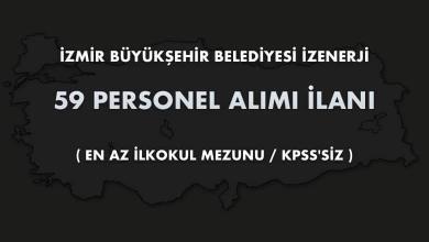 İzmir Büyükşehir Belediyesi İZENERJİ 59 Personel Alımı