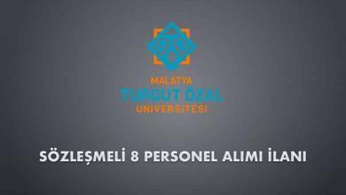 Malatya Turgut Özal Üniversitesi Sözleşmeli 8 Personel Alımı