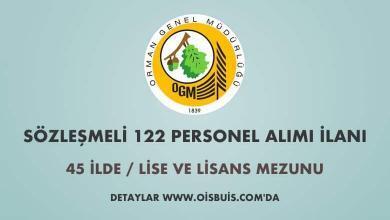 Orman Genel Müdürlüğü Sözleşmeli 122 Personel Alımı