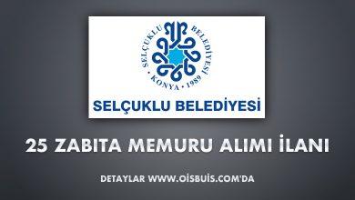 Selçuklu Belediyesi 25 Zabıta Memuru Alımı