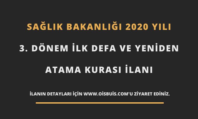 2020 Yılı 3. Dönem İlk Defa Ve Yeniden Atama Kurası