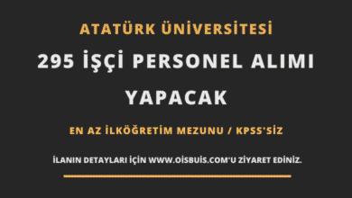 Atatürk Üniversitesi 295 İşçi Personel Alımı