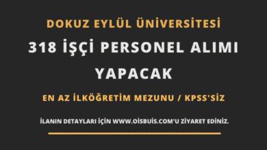 Dokuz Eylül Üniversitesi 318 İşçi Personel Alımı