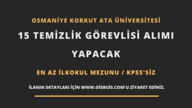 Photo of Osmaniye Korkut Ata Üniversitesi 15 Temizlik Görevlisi Alımı Yapacak