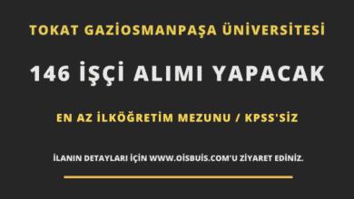 Tokat Gaziosmanpaşa Üniversitesi 146 İşçi Alımı