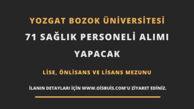 Yozgat Bozok Üniversitesi Sözleşmeli 71 Sağlık Personeli Alımı