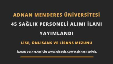Adnan Menderes Üniversitesi Sözleşmeli 45 Sağlık Personeli Alımı