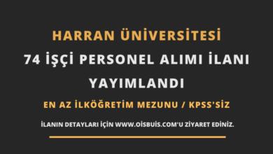 Harran Üniversitesi 74 İşçi Personel Alımı