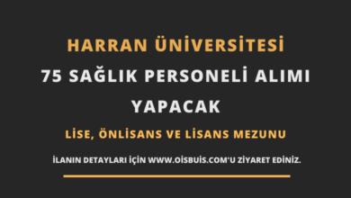 Harran Üniversitesi Sözleşmeli 75 Sağlık Personeli Alımı