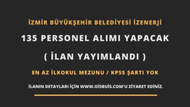 İzmir Büyükşehir Belediyesi İZENERJİ 135 Personel Alımı