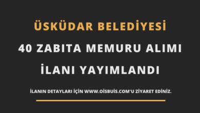 Üsküdar Belediyesi 40 Zabıta Memuru Alımı