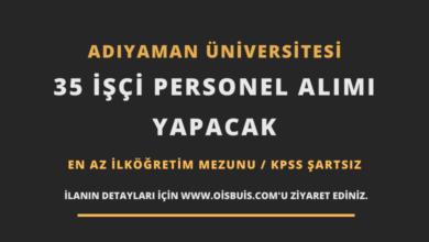 Adıyaman Üniversitesi İŞKUR Üzerinden 35 İşçi Personel Alımı