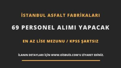 İstanbul Asfalt Fabrikaları 69 Personel Alımı